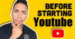 Before Starting Youtube